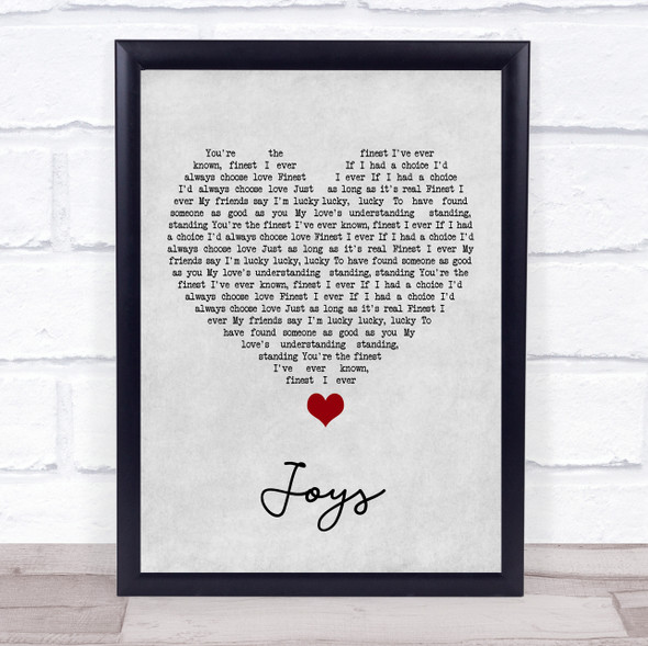 Roberto Surace Joys Grey Heart Song Lyric Quote Music Print