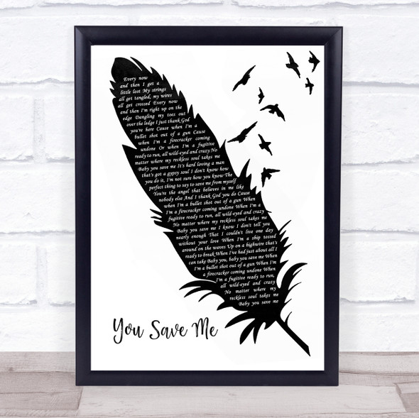 Kenny Chesney You Save Me Black & White Feather & Birds Song Lyric Wall Art Print