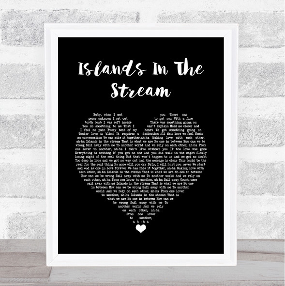 Kenny Rogers & Dolly Parton Islands In The Stream Black Heart Song Lyric Wall Art Print
