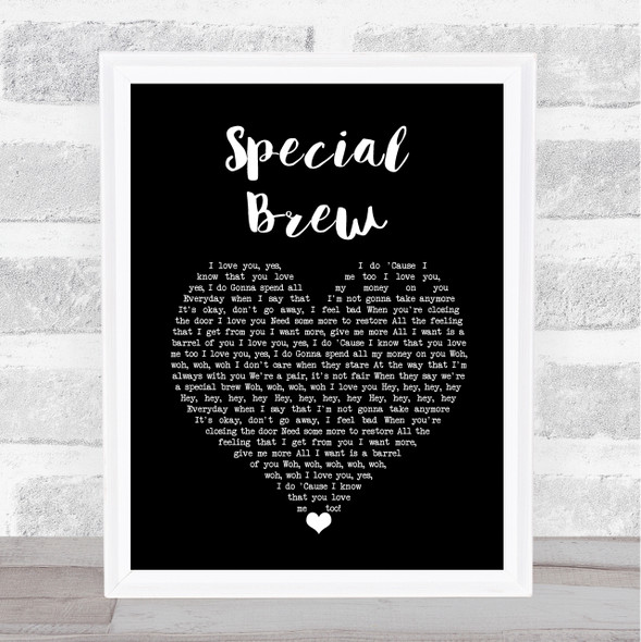 Bad Manners Special Brew Black Heart Song Lyric Wall Art Print