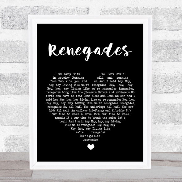 X Ambassadors Renegades Black Heart Song Lyric Wall Art Print