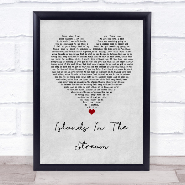Kenny Rogers & Dolly Parton Islands In The Stream Grey Heart Song Lyric Wall Art Print