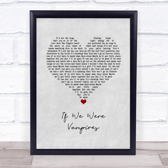Jason Isbell and the 400 Unit If We Were Vampires Grey Heart Song Lyric Wall Art Print