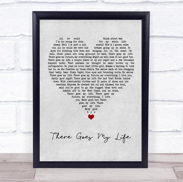 Kenny Chesney There Goes My Life Grey Heart Song Lyric Wall Art Print