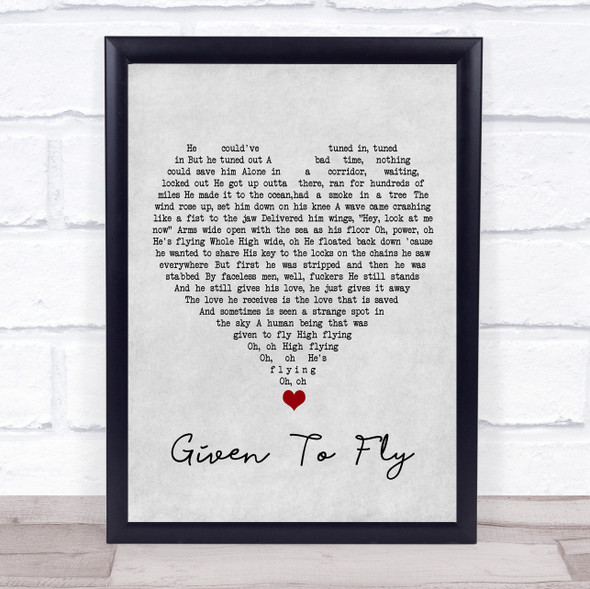 Pearl Jam Given To Fly Grey Heart Song Lyric Wall Art Print