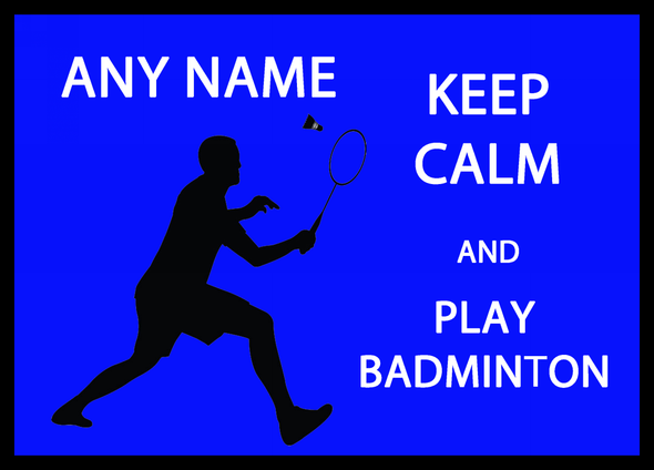 Keep Calm And Play Badminton Personalised Dinner Table Placemat