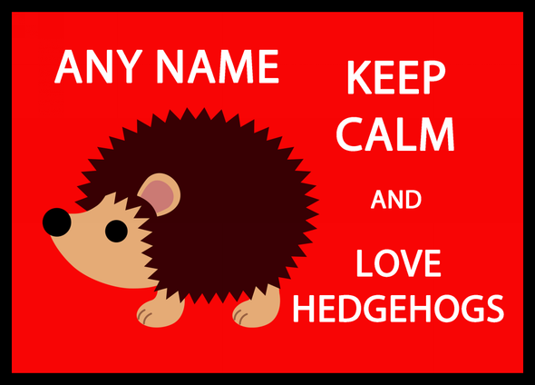 Keep Calm And Love Hedgehogs Personalised Dinner Table Placemat