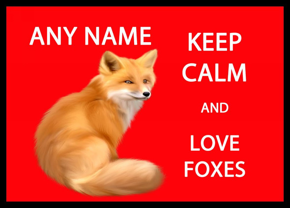 Keep Calm And Love Foxes Personalised Dinner Table Placemat