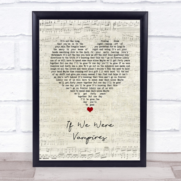 Jason Isbell and the 400 Unit If We Were Vampires Script Heart Song Lyric Wall Art Print