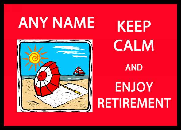 Keep Calm And Enjoy Retirement Personalised Dinner Table Placemat