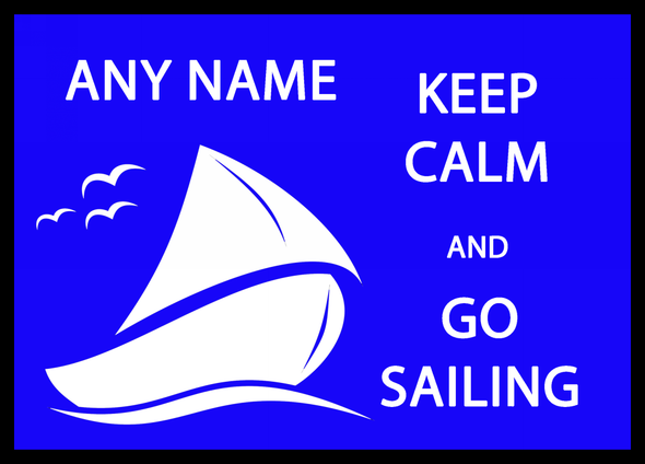 Keep Calm And Go Sailing Personalised Dinner Table Placemat