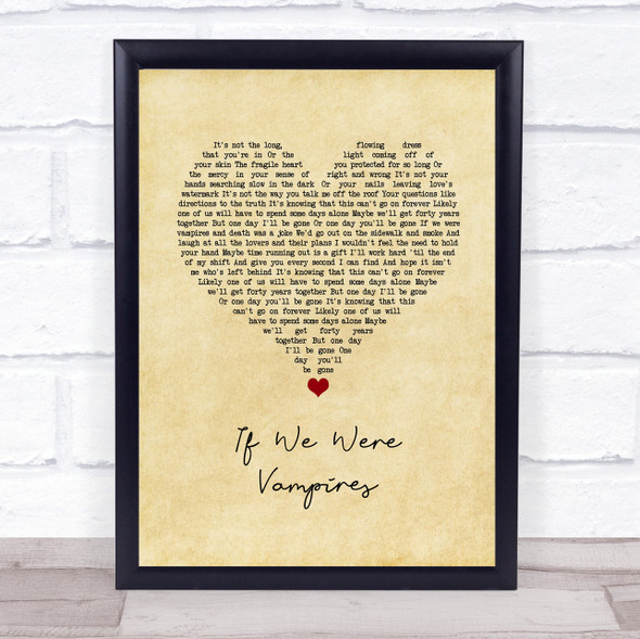 Jason Isbell and the 400 Unit If We Were Vampires Vintage Heart Song Lyric Wall Art Print