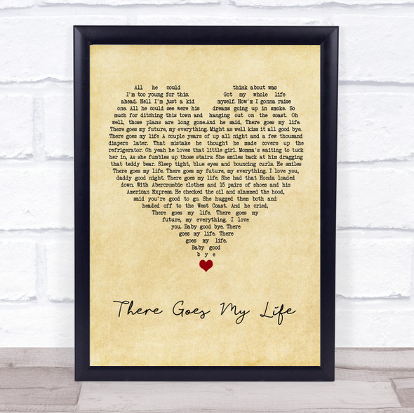 Kenny Chesney There Goes My Life Vintage Heart Song Lyric Wall Art Print