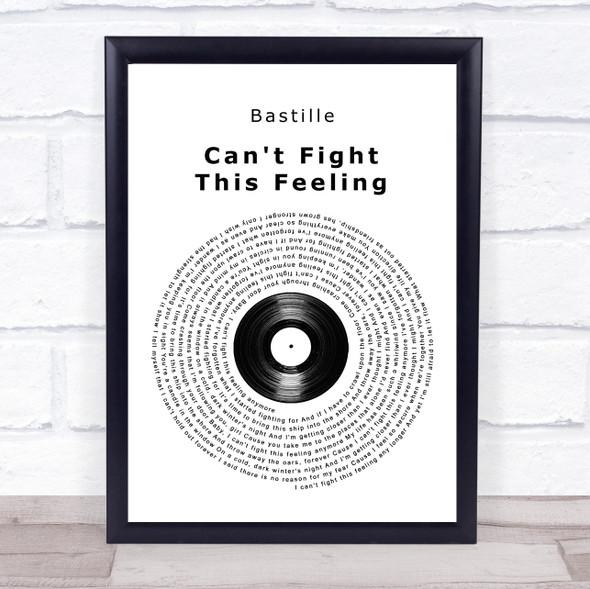 Bastille Can't Fight This Feeling Vinyl Record Song Lyric Wall Art Print
