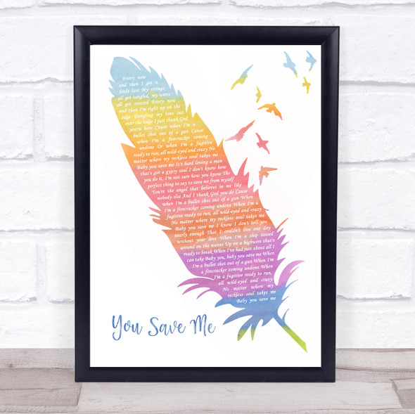 Kenny Chesney You Save Me Watercolour Feather & Birds Song Lyric Wall Art Print