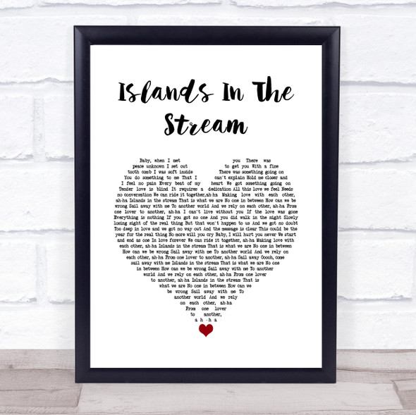Kenny Rogers & Dolly Parton Islands In The Stream White Heart Song Lyric Wall Art Print
