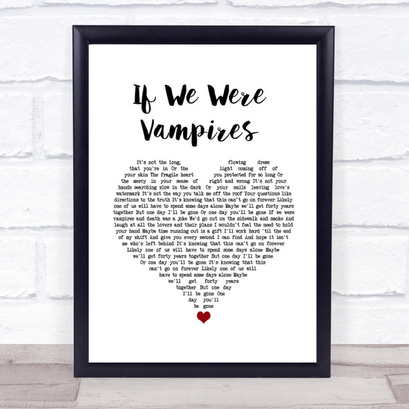 Jason Isbell and the 400 Unit If We Were Vampires White Heart Song Lyric Wall Art Print