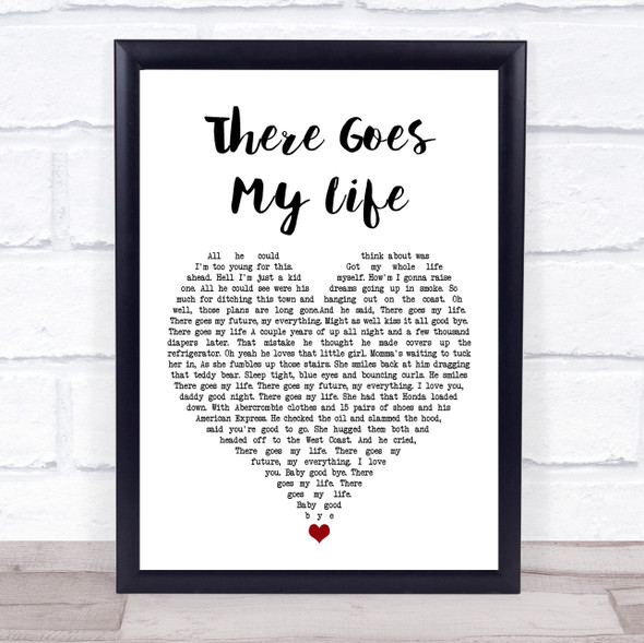 Kenny Chesney There Goes My Life White Heart Song Lyric Wall Art Print