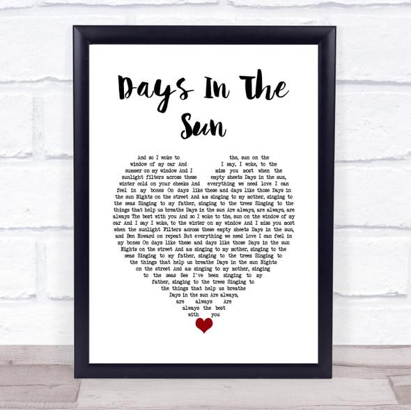 Ziggy Alberts Days In The Sun White Heart Song Lyric Wall Art Print