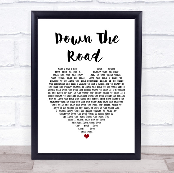 Kenny Chesney Down The Road White Heart Song Lyric Wall Art Print
