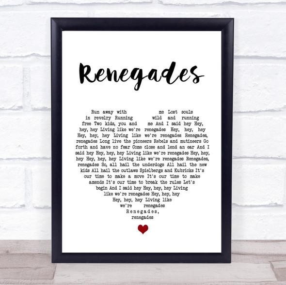 X Ambassadors Renegades White Heart Song Lyric Wall Art Print