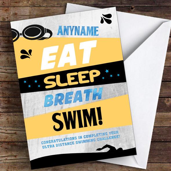 Eat Sleep Breath Ultra Swimming Congratulations Personalised Greetings Card