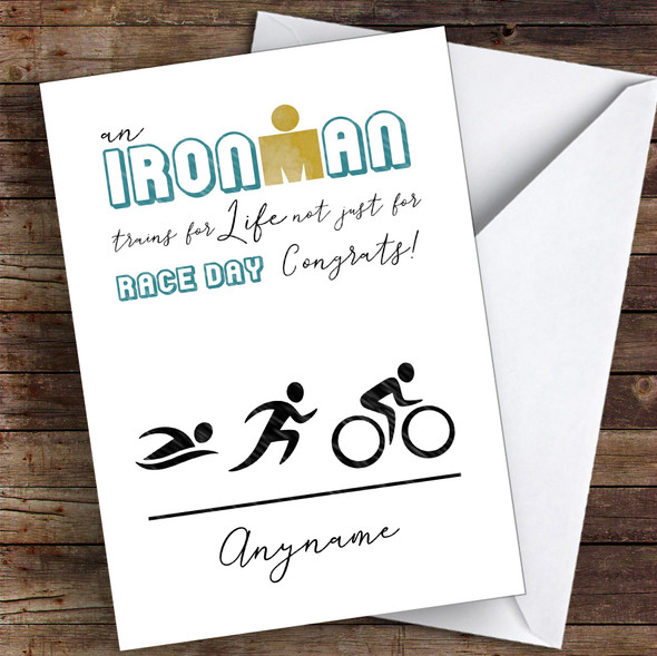 Ironman For Life Race Day Congrats Personalised Greetings Card