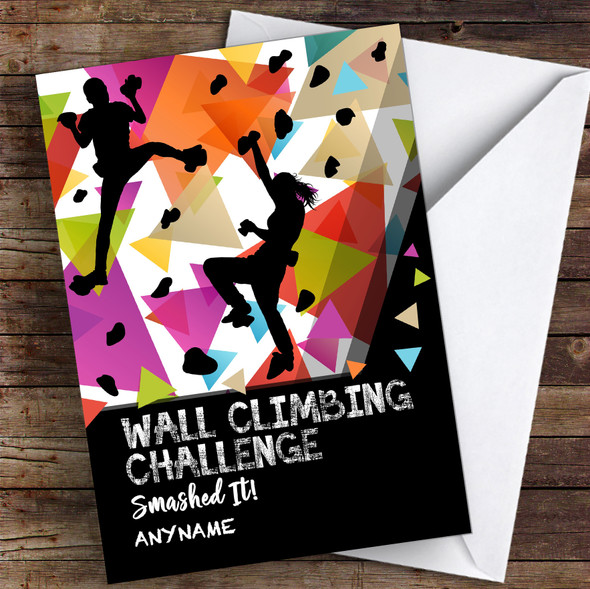 Wall Climbing Challenge Smashed It Personalised Greetings Card