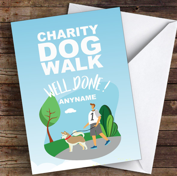 Charity Dog Walk Well Done Personalised Greetings Card