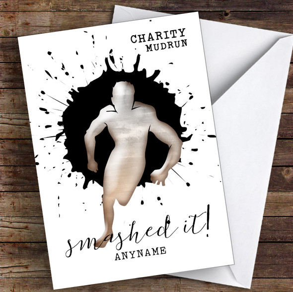 Charity Mud Run Smashed It Personalised Greetings Card
