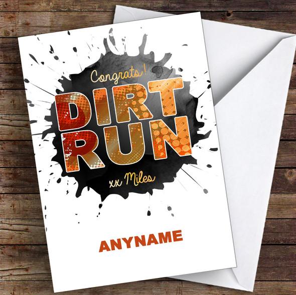 Dirt Run Xx Miles Congrats Personalised Greetings Card