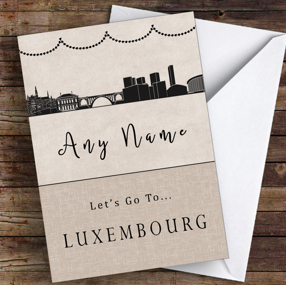 Surprise Let's Go To Luxembourg Personalised Greetings Card