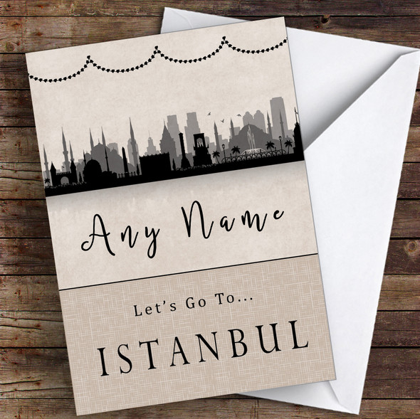 Surprise Let's Go To Istanbul Personalised Greetings Card