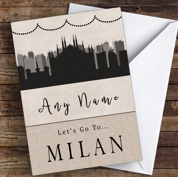 Surprise Let's Go To Milan Personalised Greetings Card