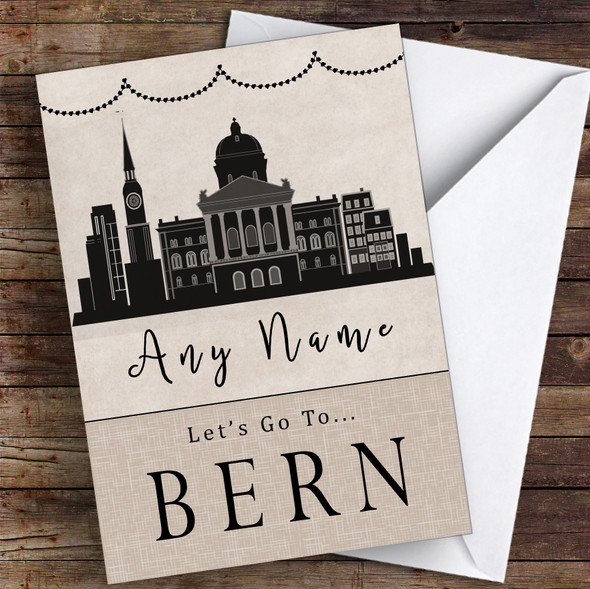 Surprise Let's Go To Bern Personalised Greetings Card