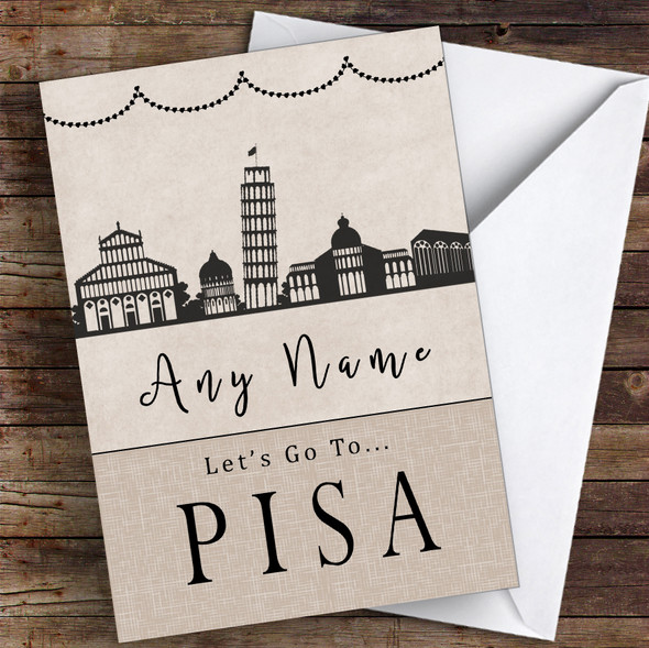 Surprise Let's Go To Pisa Personalised Greetings Card