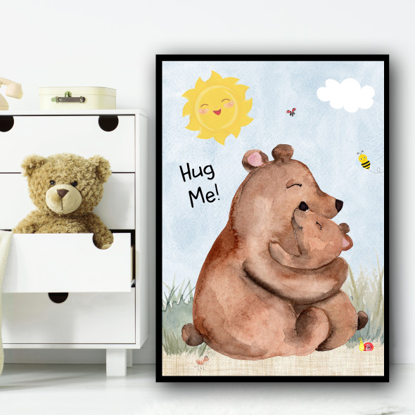 Cuddling Bears Hug Me Children's Nursery Bedroom Wall Art Print