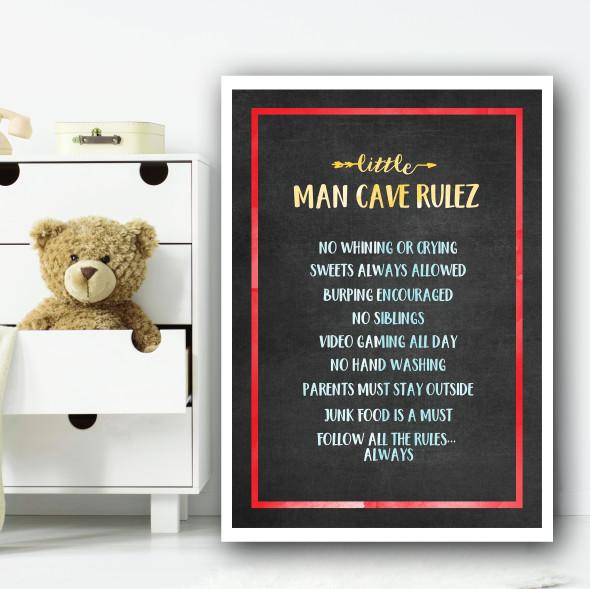 Little Man Cave Rulez Chalk Children's Nursery Bedroom Wall Art Print
