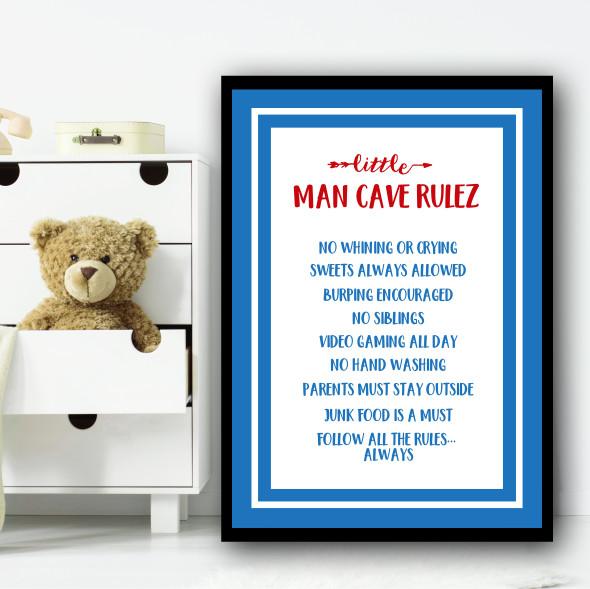 Little Man Cave Rulez Children's Nursery Bedroom Wall Art Print