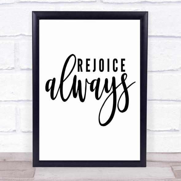 Rejoice Always Quote Typography Wall Art Print