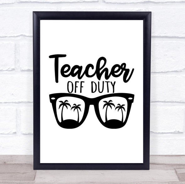 Retired Teacher Of Duty Quote Typography Wall Art Print
