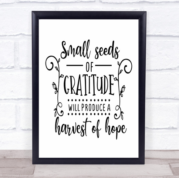 Small Seeds Of Gratitude A Harvest Of Hope Quote Typography Wall Art Print