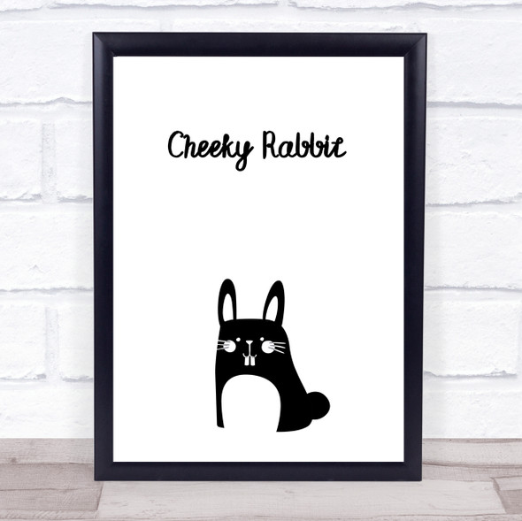 Cheeky Rabbit Quote Typography Wall Art Print