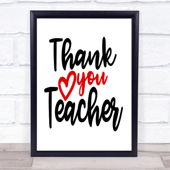 Thank You Teacher Quote Typography Wall Art Print
