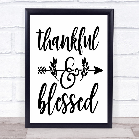 Thankful And Blessed Quote Typography Wall Art Print