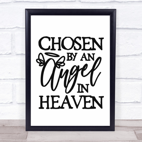 Chosen By An Angel In Heaven Quote Typography Wall Art Print