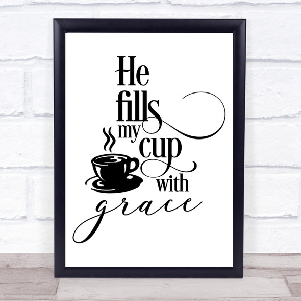 Christian Coffee Grace Quote Typography Wall Art Print