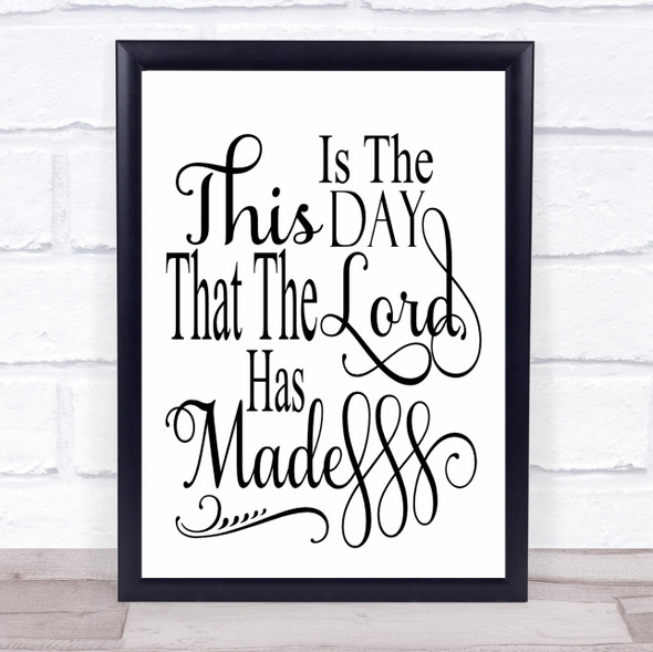 This Is The Day The Lord Has Made Quote Typography Wall Art Print