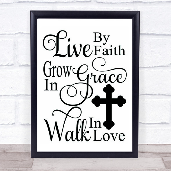 Christian Live Faith Grace Love Quote Typography Wall Art Print