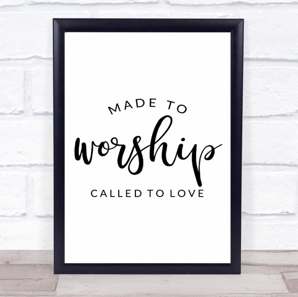 Christian Made To Worship Quote Typography Wall Art Print